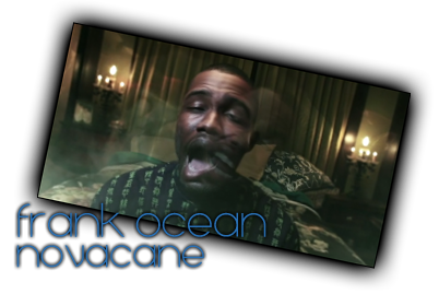 Frank Ocean – Novaca...